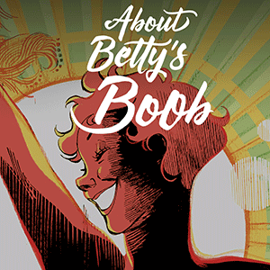 ABOUT BETTY'S BOOB
